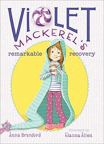 Violet Mackerel's Remarkable Recovery (English Edition)