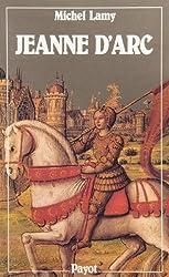 Jeanne d'Arc : Histoire vraie et genèse d'un mythe