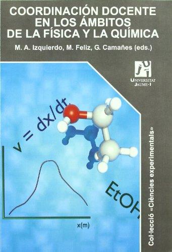 Coordinación docente en los ámbitos de la física y la química. (Ciències experimentals)