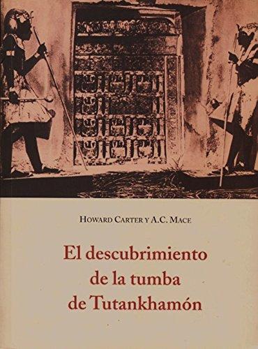 Descubrimiento de la tumba de tutankhamon, el (El Barquero (olañeta))