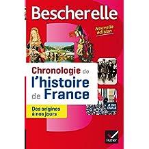 Bescherelle: Chronologie De L'histoire De La France
