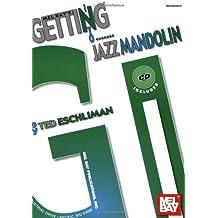 Getting Into Jazz Mandolin [With CD]