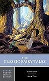 The Classic Fairy Tales (Norton Critical...