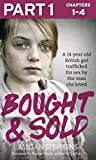 Bought and Sold (Part 1 of 3) (English Edition)