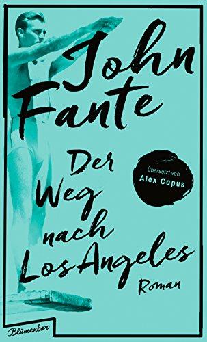 Buchseite und Rezensionen zu 'Der Weg nach Los Angeles: Roman' von John Fante