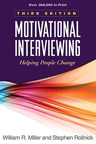 Motivational Interviewing, Third Edition: Helping People Change (Applications of Motivational Interviewing) por Miller R. William