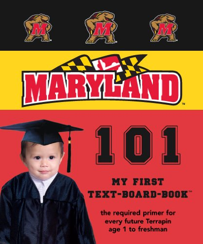 University of Maryland 101 (My First Text Board Books)