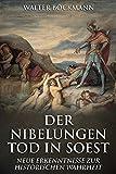 Der Nibelungen Tod in Soest: Neue Erkenntnisse zur historischen Wahrheit