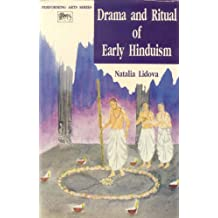 Drama and Ritual of Early Hinduism (Performing Arts)
