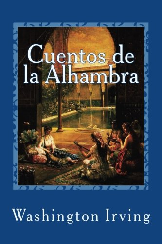 Cuentos de la Alhambra por Washington Irving