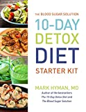 THE BLOOD SUGAR SOLUTION: 10-DAY DETOX DIET STARTER KIT