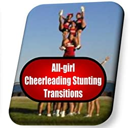 All-girl cheerleading stunting Transitions instruction booklet (CheerWiz Cheerleading instruction booklets Book 6) PDF Descargar
