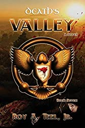 Death's Valley by Roy A Teel Jr (2015-12-05)