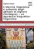 L'identità linguistica e culturale degli abitanti di Alghero (Sardegna) - un approccio biografico-linguistico