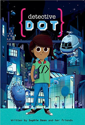 Detective Dot by [Deen, Sophie, Thornton, John]