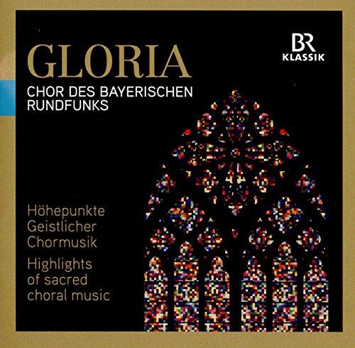 GLORIA - Höhepunkte Geistlicher Chormusik