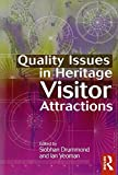Quality Issues in Heritage Visitor Attractions