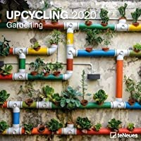 Upcycling Gardening - Brochure Calendar - Calendar 2020 - teNeues-Verlag - Wall Calendar for Crafters with Space for Enrollments - 30 cm x 30 cm (Open 30 cm x 60 cm)