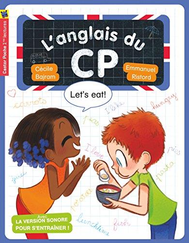 L'anglais du CP : Let's eat!