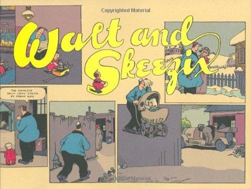 Walt and Skeezix: Book One, 1921 & 1922: Book One: Bk. 1 (Walt & Skeezix)