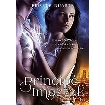Príncipe Imortal (Portuguese Edition)