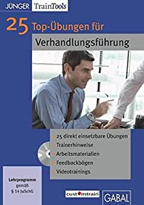 25 Top-Übungen für die Verhandlungsführung (CD-ROM)