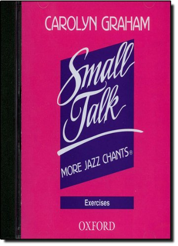 Small Talk: More Jazz Chants: Exercises Audio CD (Small Talk: More Jazz Chants (R))