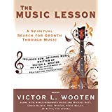 The Music Lesson: A Spiritual Search for Growth Through Music: Library Edition