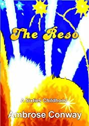 The Reso: A Sixties Childhood