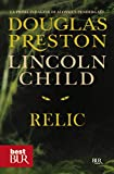 Relic (versione italiana): Serie di Pendergast vol. 1 (Serie di Aloysius Pendergast)