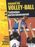 Manuel de volley-ball : De l'initiation au perfectionnement