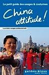 China Attitude ! Le petit guide des u...