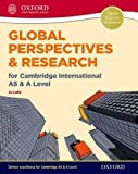 Global Perspectives and Research for Cambridge International AS & A Level (Cie a Level)