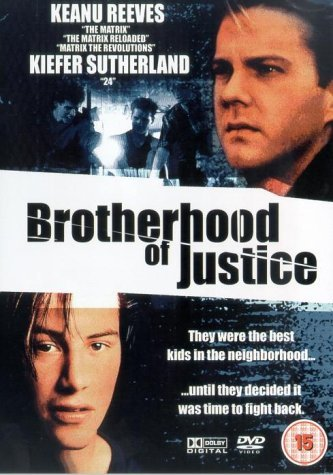 Brotherhood Of Justice [DVD] by Keanu Reeves