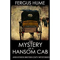 The Mystery of a Hansom Cab (And 7 Other Traditional British Mysteries): Boxed Set (English Edition) - Casa Boxed