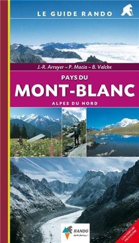 GUIDE RANDO PAYS DU MONT-BLANC (N.ED.) par BRUNO VALCKE