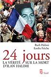 24 jours - La vérité sur la mort d'Ilan Halimi