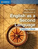 [Introduction to English as a Second Language Teacher's Book] (By: Peter Lucantoni) [published: October, 2014]