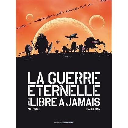 Guerre éternelle / Libre à jamais - Intégrale complète - tome 1 - Sans titre