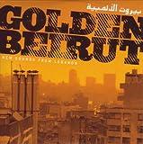 Best Ballads pays - Golden Beirut : New Sounds Of Lebanon Review