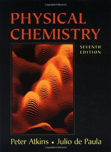 Physical Chemistry by Peter Atkins (2001-12-07)