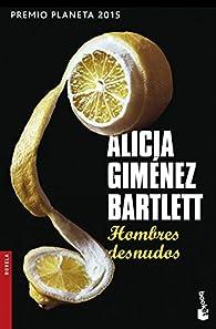 Hombres desnudos par  Alicia Giménez Bartlett