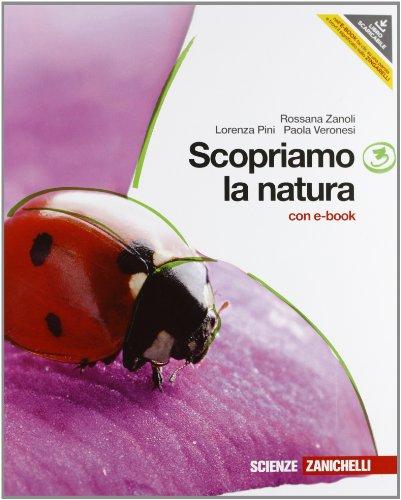 Scopriamo la natura. Per la Scuola media. Con DVD-ROM. Con espansione online: 3