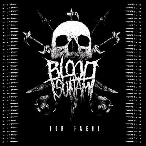 Blood Tsunami: For Faen! (Audio CD)
