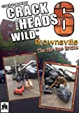 Crackheads Gone Wild 6: Brownsville [Import anglais]