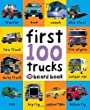 First 100 Trucks (Soft to Touch Board Books)