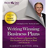 Rich Dad Advisors: Writing Winning Business Plans: How to Prepare a Business Plan that Investors will Want to Read - and Invest In (Rich Dad's Advisors)