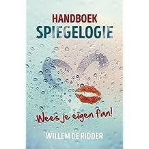 Handboek spiegelogie: Wees je eigen fan!