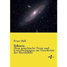 Sphaera - Neue griechische Texte und Untersuchungen zur Geschichte der Sternbilder