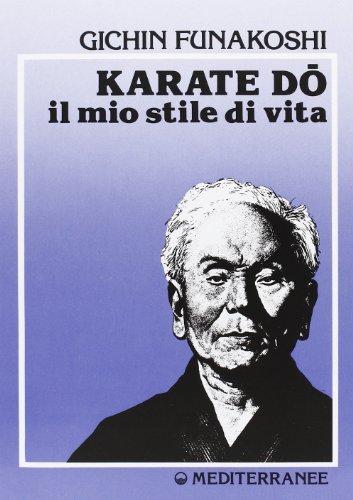 Karate do. Il mio stile di vita